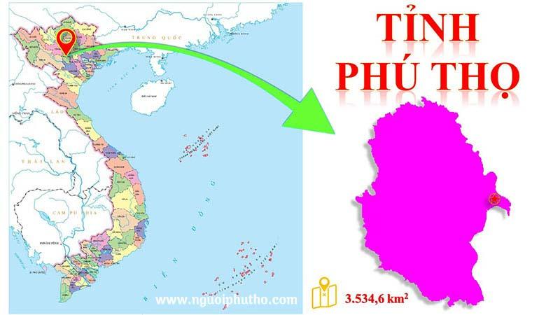 Phú Thọ ở đâu? Phú Thọ cách Hà Nội bao nhiêu km?